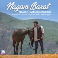Babak Jahanbakhsh - 'Nagam Barat'
