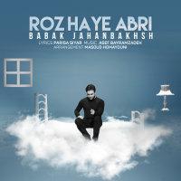 Babak Jahanbakhsh - 'Roozhaye Abri'