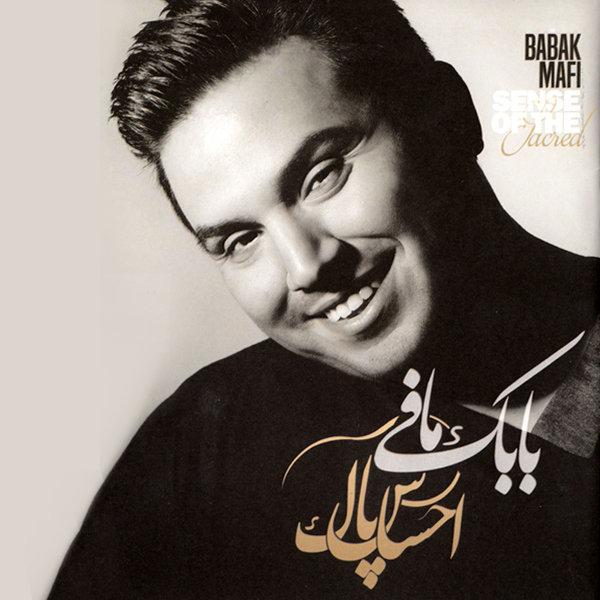 Babak Mafi - 'Ehsase Pak'