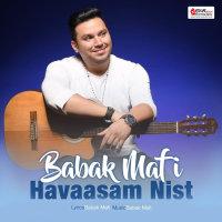 Babak Mafi - 'Havaasam Nist'