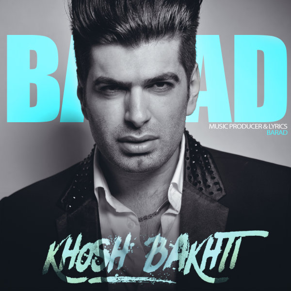 Barad - Khoshbakhti