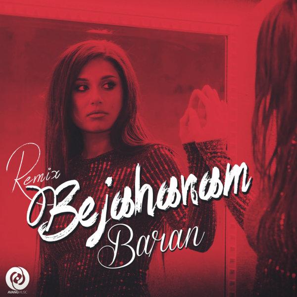 Baran - Be Jahanam (Vahid Farzaneh Remix)