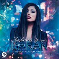 Baran - 'Cheshmaye To (Remix)'
