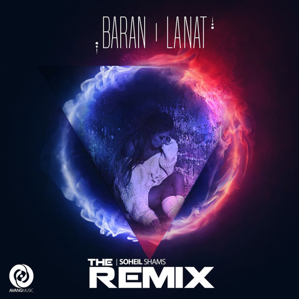 Baran - Lanat (Soheil Shams Remix)