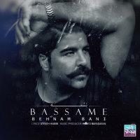 Behnam Bani - 'Bassame'