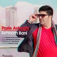 Behnam Bani - 'Fasle Asheghi'