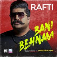Behnam Bani - 'Rafti'