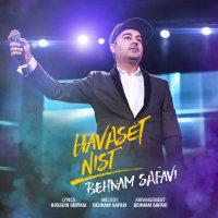 Behnam Safavi - 'Havaset Nist'