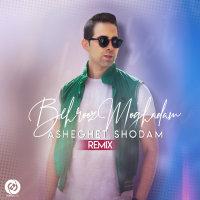 Behrooz Moghadam - 'Asheghet Shodam (Remix)'