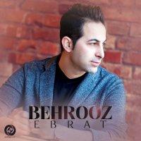 Behrooz Moghadam - 'Ebrat'