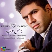Behzad Ghasemi - 'Ye Hesse Khoob'