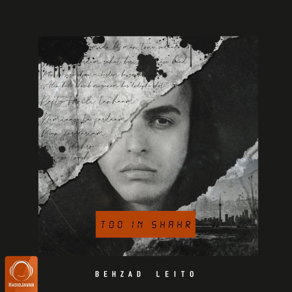 Behzad Leito - 'Too In Shahr'
