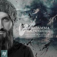 Bijan Jouyandeh - 'Moamma'