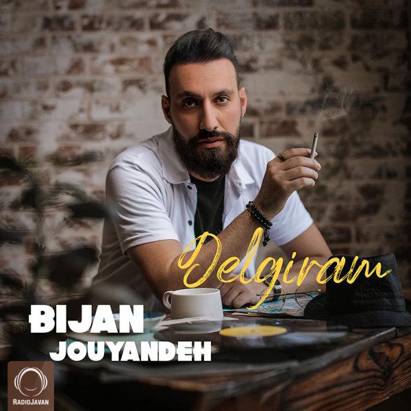 Bijan Jouyandeh - Delgiram Song | بیژن جوینده دلگیرم
