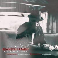 Bijan Jouyandeh - 'Man Asheghe Toam'