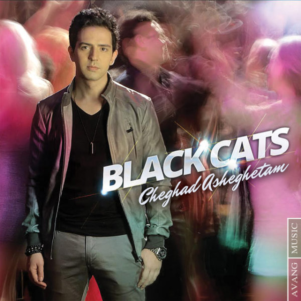Black Cats - 'Cheghad Asheghetam'