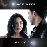 Black Cats - 'Ma Do Ta'