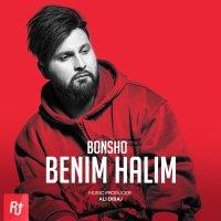 Bonsho - 'Benim Halim'