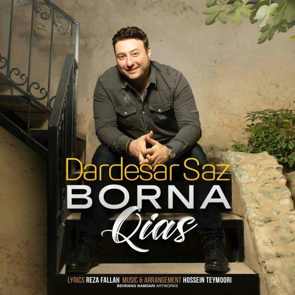 Borna Qias - Dardesar Saz