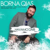 Borna Qias - 'Havamo Dari'
