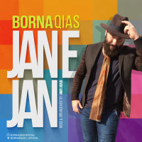 Borna Qias - 'Jane Jan'