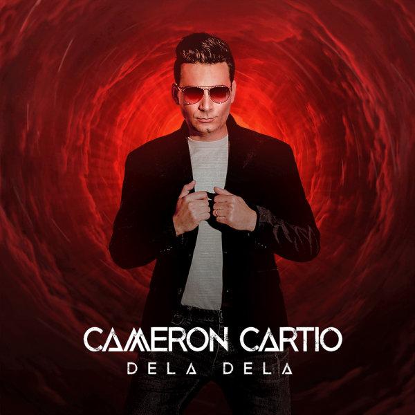 Cameron Cartio - Dela Dela Song   کامرون کارتیو دلا دلا'