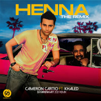 Cameron Cartio - 'Henna (Ft Khaled) Remix'