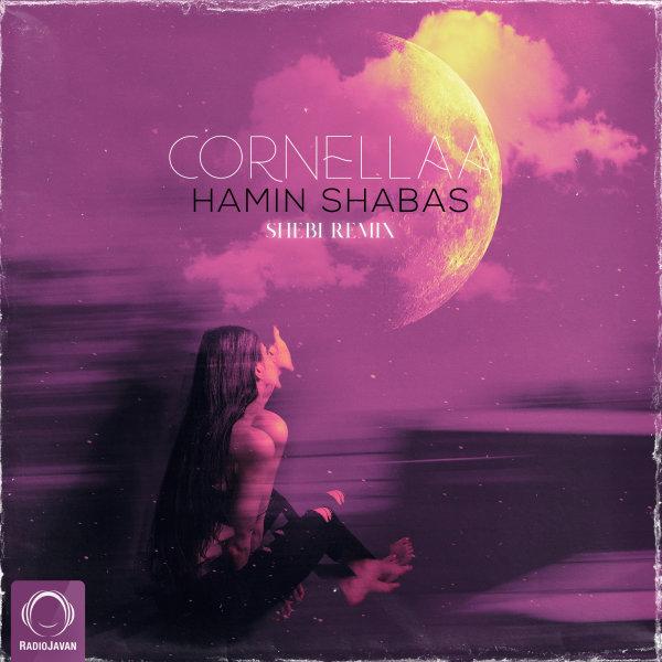 Cornellaa - Hamin Shabas (Shebi Remix) Song | کرنلا همین شباست ریمیکس