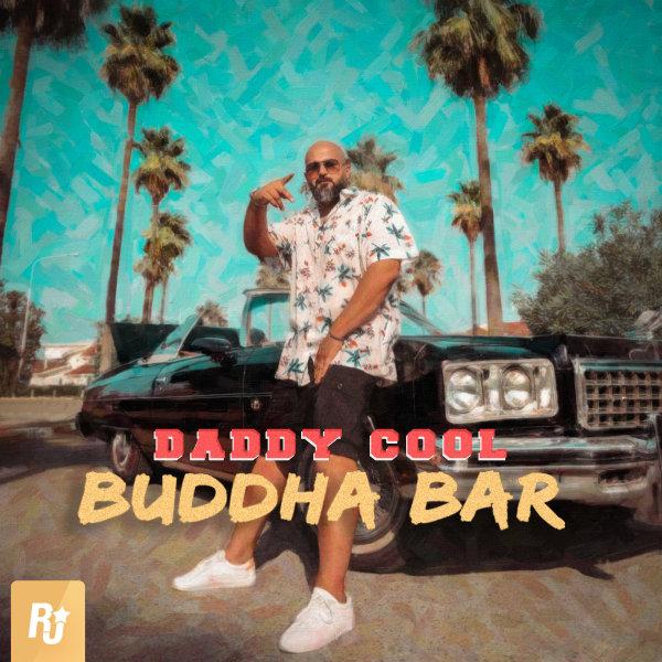 Daddy Cool - Buddha Bar Song'