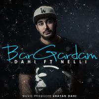 Dahi - 'Bargardam (Ft Nelli)'