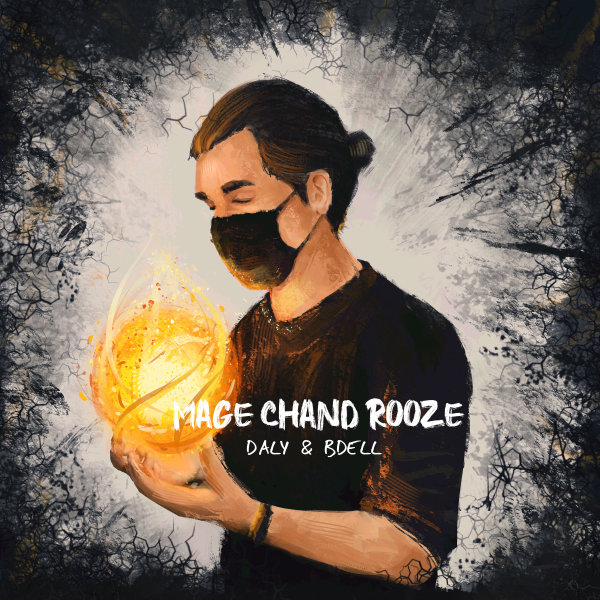 Daly & Bdell - 'Mage Chand Rooze'