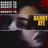 Danny Aye - 'Baraye To'