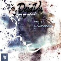 Dejavu Band - 'Delvapasi'