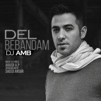 DJ AMB - 'Del Bebandam'