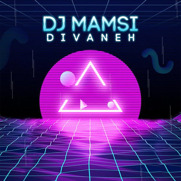 DJ Mamsi - 'Divaneh'