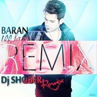 Baran - '100 Baar (DJ Shober Remix)'