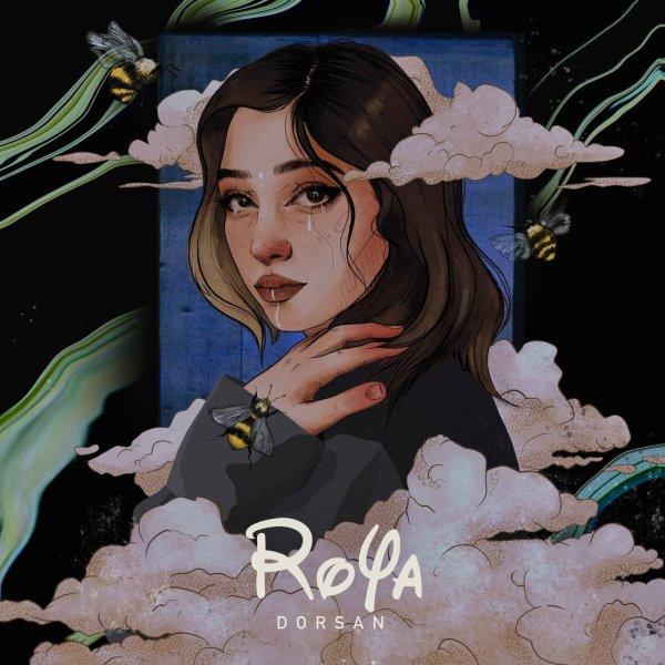Dorsan - Roya Song