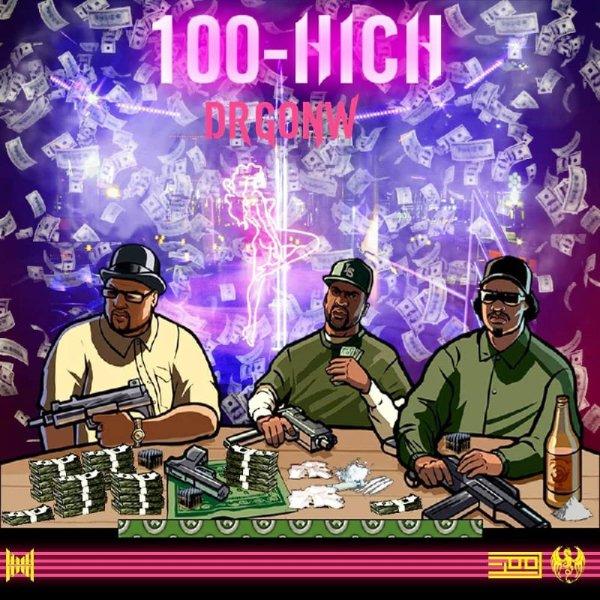 Drgonw - '100 Hich'