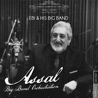 Ebi - 'Assal (Big Band Orchestration)'