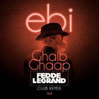 Ebi - 'Ghalb Ghaap (Fedde Le Grand Club Remix)'