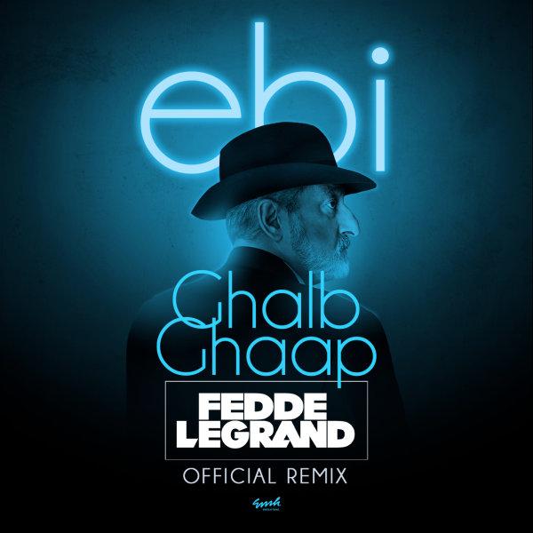 Ebi - 'Ghalb Ghaap (Fedde Le Grand Remix)'
