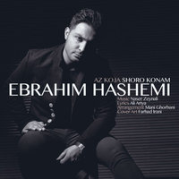 Ebrahim Hashemi - 'Az Koja Shoro Konam'