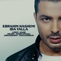 Ebrahim Hashemi - 'Bia Yalla'