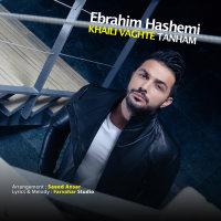 Ebrahim Hashemi - 'Khaili Vaghte Tanham'