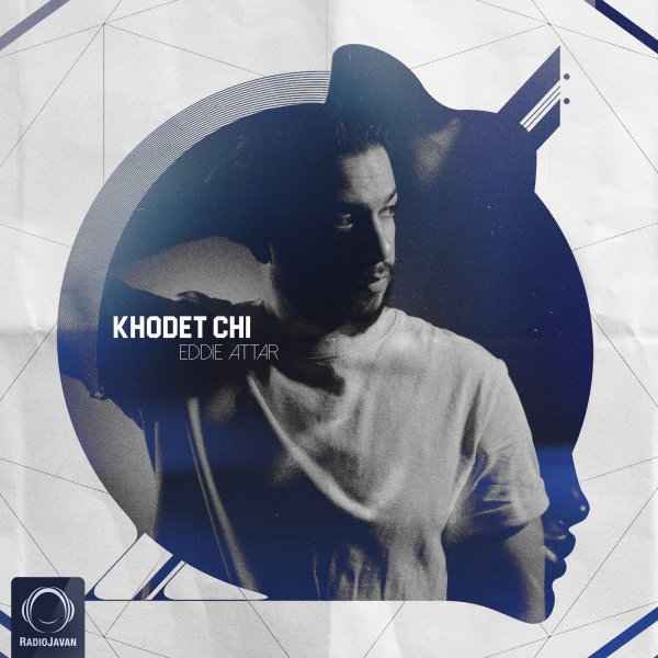Eddie Attar - 'Khodet Chi'