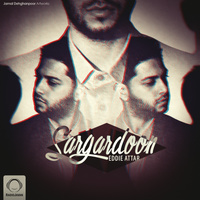 Eddie Attar - 'Sargardoon'