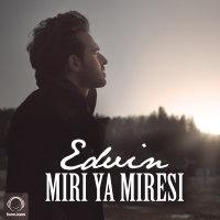 Edvin - 'Miri Ya Miresi'