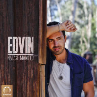 Edvin - 'Nafase Mani To'