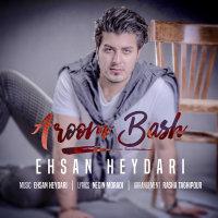 Ehsan Heydari - 'Aroom Bash'