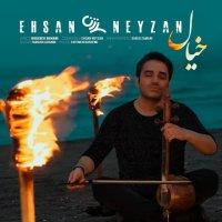 Ehsan Neyzan - 'Khial'
